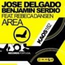 Jose Delgado, Benjamin Serdio, Kike Bronchal feat. Rebeca Dansen - Area  (Kike Bronchal Remix)