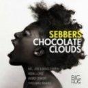 Sebbers - Chocolate Clouds (Original Mix)