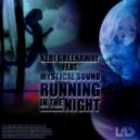 Mystical Sound  - Running In The Night (Feat Keri Greenaway)