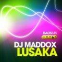 DJ Maddox - Lusaka (Phill Kay Remix)