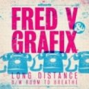 Fred V & Grafix - Long Distance