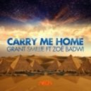 Grant Smillie feat. Zoe Badwi - Carry Me Home (Richard Dinsdale Club Mix)