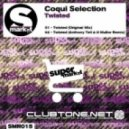 Coqui Selection - Twisted (Original Mix)