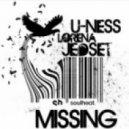U-Ness & JedSet Ft. Lorena - Missing (Original Mix)