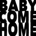 Drop Out Orchestra - Baby Come Home (Rocco Raimundo Version)