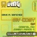 Dave M.Sanchez - MyCoby (Original Mix)