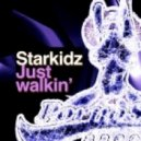 Starkidz - Just Walkin (Original Mix)