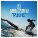 Tikki Tembo feat. Kyla Sexton - Ride (No Sa Rembo Dub Mix)