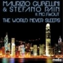 Maurizio Gubellini & Stefano Pain feat MC FixOUT - The World Never Sleeps (Yacek Remix)