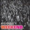 Manyus, Homar Rossi - Weekend feat. Klarita (Rossi Electrovibe Dub)
