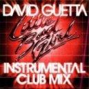 David Guetta ft Taio Cruz - Little Bad Girl (Instrumental Club Version)