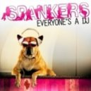 Spankers  - Everyone\\\'s A Dj (Paolo Ortelli Vs Degree Mix)