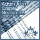 Adam Juan - Believe (Original Mix)