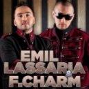 Emil Lassaria & F.Charm -  Guantanamera (Loca Por Tu Boca)