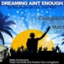 Sunset People Ft. Colin Rich - Dreaming Aint Enough (Cristopher Ross Club Mix)