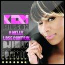 Keri Hilson ft Nelly - Lose Control (Dj Imix Remix)