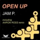 Jam P. - Open Up (Aaron Ross Remix)