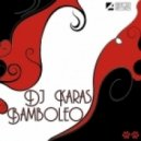 DJ Karas - Bamboleo (DJ Hitretz Remix)