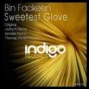 Bin Fackeen - Sweetest Glove (Aerotek Remix)