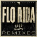 Flo Rida - Good Feeling (Jaywalker Remix)