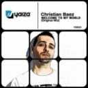 Christian Baez - Welcome To My World (Julian Guarque Fluor Remix)