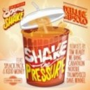 Ed Solo, Deekline - Shake The Pressure feat. Splack Pack & Kidd Money (Tim Healey Mix)