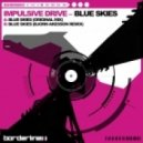 Impulsive Drive - Blue Skies (Bjorn Akesson Remix)