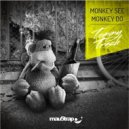 Tommy Trash - Monkey See Monkey Do
