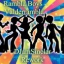 Rambla Boys - Valderrambla (DJamSinclar Rework)