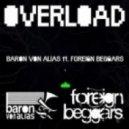 Baron Von Alias - Overload (Paradigm Remix)
