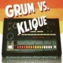 Grum vs. Klique - I Can\'t Shake This Feeling (Tobtok\'s Old-School Edit)