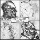 DJ LeadER - LSD Bad Trip