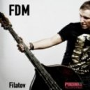 Dmitri Filatov - FDM (Original Mix)