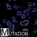 Izu - Mutation (Original Mix)