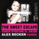Gwen Stefani feat. Akon - The Sweet Escape (Alex Becker Remix)