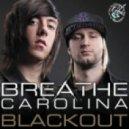 Breathe Carolina   - Blackout (Matthew Lenner Remix)