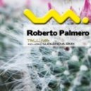 Roberto Palmero - Tell Me (Supernova Remix)