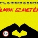 Flamemakers - Almok Szigeten(Stereo Speaker's Reimix)