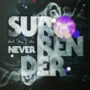 Morten Breum feat. Jay Colin - Never Surrender (Koen Groeneveld Remix)