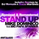 Mike Dominico - Stand Up (Duce Martinez Mad Vocal Mix)