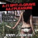 Richie Stix - I Spit On Your Grave