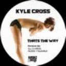 Kyle Cross - Records You Play (Original Mix)