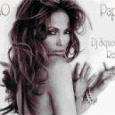 Jennifer Lopez  - Papi (Dj Squeeze Remix)