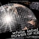 White Label - The Power Of Ice (LLP Final Remix)
