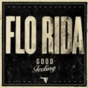 FloRida - Good Feeling (US Version DRM)