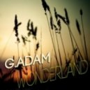 GAdam - Wonderland (Original Mix)