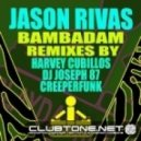 Jason Rivas - Bambadam (Creeperfunk &  Jason Rivas Mix)