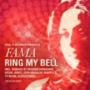 FAMA - Ring My Bell (Richie Jones Club Mix)