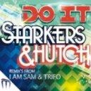 Hutch, Starkers - Do It (I Am Sam Remix)