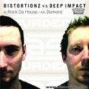 Distortionz Vs Deep Impact - Rock Da House